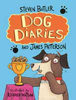 Dog Diaries by Steven Butler and James Patterson