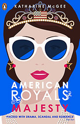 American Royals – Majesty by Katharine McGee