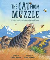 The Cat from Muzzle by Sally Sutton, illustrated by Scott Tulloch