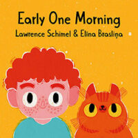 Early One Morning by Lawrence Schimel