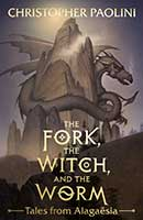 The Fork, the Witch and the Worm by Christopher Paolini