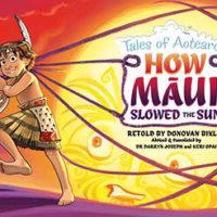 How Māui slowed the Sun – Tales of Aotearoa – retold by Donovan Bixley