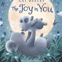 The Joy in You by Cat Deeley with Laura Baker and illustrated by Rosie Butcher