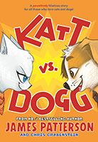 Katt vs Dogg by James Patterson and Chris Grabenstein
