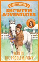 Showtym Adventures – Koolio The Problem Pony – by Kelly Wilson