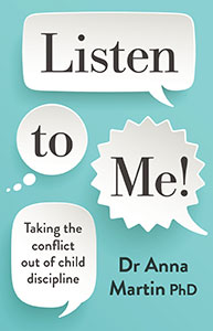 Listen to Me! By Dr. Anna Martin PhD