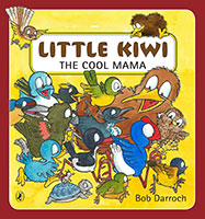 Little Kiwi The Cool Mama by Bob Darroch