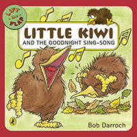 Little Kiwi and The Goodnight Sing-Song by Bob Darroch