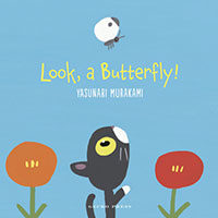 Look, a Butterfly by Yasunari Murakami