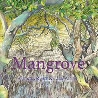 Mangrove by Glenda Kane and Lisa Allen