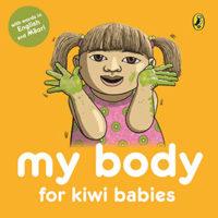 My Body for Kiwi Babies by Fraser Williamson, Matthew Williamson
