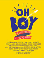 OH BOY: A storybook of epic NZ men by Stuart Lipshaw
