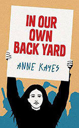 In Our Own Backyard by Anne Kayes