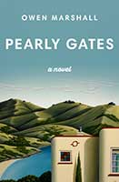 Pearly Gates – A novel – by NZer Owen Marshall