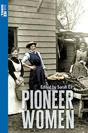 The NZ Series – Pioneer Women edited by Sarah Ell