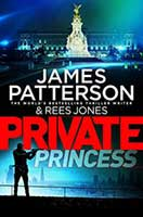 Private Princess by James Patterson and Rees Jones