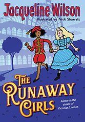 The Runaway Girls by Jacqueline Wilson and Illustrated by Nick Sharratt