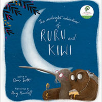 The Midnight Adventures of Ruru and Kiwi by Clare Scott and illustrated by Amy Haarhoff