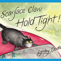 Scarface Claw Hold Tight! By Lynley Dodd