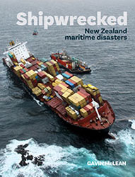 Shipwrecked New Zealand maritime disasters by Gavin McLean, with Kynan Gentry Illustrations: Eric Heath