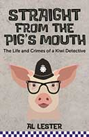 Straight from the Pig's Mouth by Al Lester.