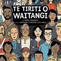 The Treaty of Waitangi/ Te Tiriti o Waitangi by Toby Morris