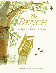 The Bench by Meghan Duchess of Sussex
