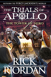 The Tower of Nero – The Trials of Apollo Book 5 by Rick Riordan