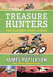 Treasure Hunters 7: The Plunder Down Under by James Patterson