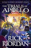 The Trials of Apollo – The Burning Maze by Rick Riordan