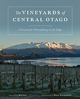 The Vineyards of Central Otago by Viv Milsom and Mike Wilkinson