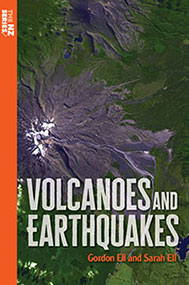 The NZ Series: Volcanoes and Earthquakes by Gordon Ell and Sarah Ell