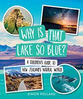 Why is that Lake so Blue by Simon Pollard