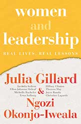 Women and Leadership by Julia Gillard and Ngozi Okonjo-Iweala