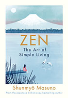 Zen: The Art of Simple Living by Shunmyo Masuno