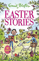 Easter Stories contains 30 Classic Tales by Enid Blyton.