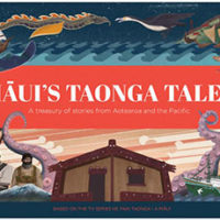 Maui's Taonga Tales – A treasury of stories from Aotearoa and the Pacific