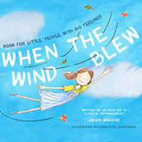 When The Wind Blew by Illustrated by Jacqui Maguire